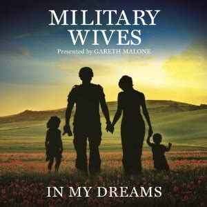 dreams military wives album wikipedia