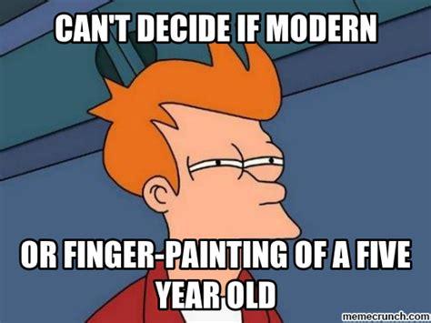 Art Memes - modern art meme modern art