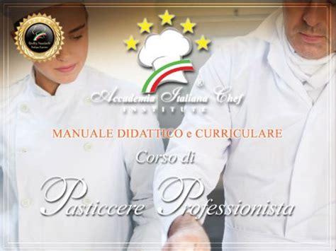 manuale di cucina professionale corsi di cucina roma accademia italiana chef ente di