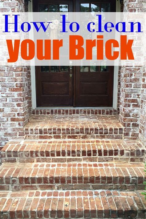 25 best ideas about how to clean brick on