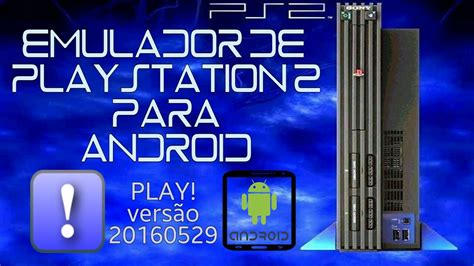 ps2 apk android descargar emulador de playstation 2 para android apk para celular android lucreing