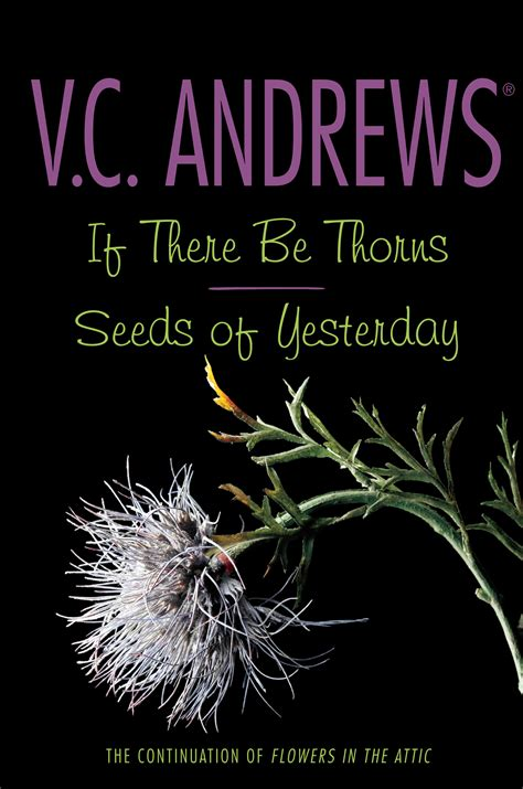 seeds of books if there be thorns seeds of yesterday book by v c