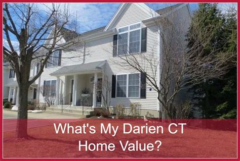 what s my darien ct home value this is your one stop