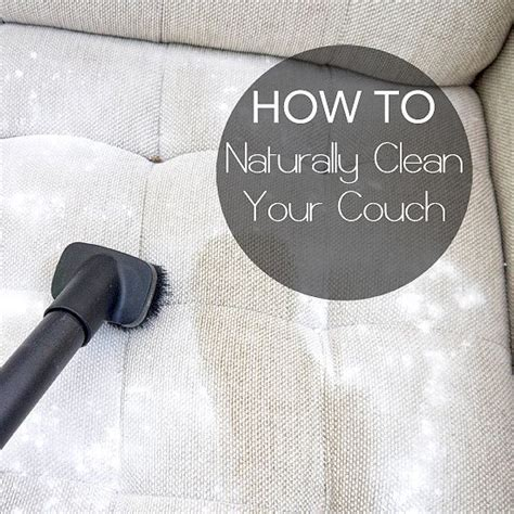 deep clean couch deep clean your natural fabric couch for better snuggling