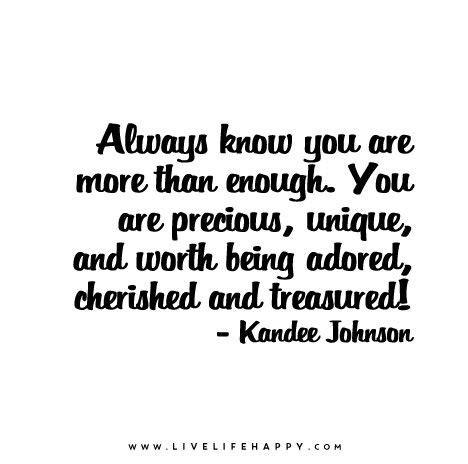 You Is For Unique always you are more than enough you are precious