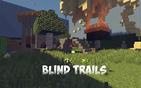Blind Minecraft Blind Trails Minecraft Project