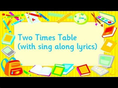 table 2 song two times table