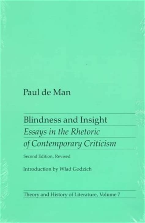 Blindness And Insight Essays In The Rhetoric Of