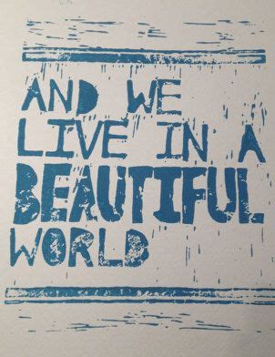 don t panic coldplay quot and we live in a beautiful world quot quot ya we do ya we do