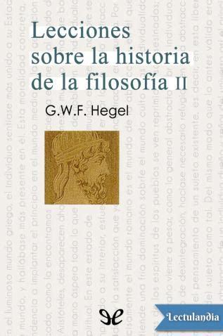 lecciones sobre la filosofia 8420645958 lecciones sobre la historia de la filosof 237 a ii georg wilhelm friedrich hegel descargar epub