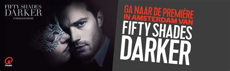 wanneer komt de film fifty shades darker uit ga naar de premi 232 re van fifty shades darker qmusic