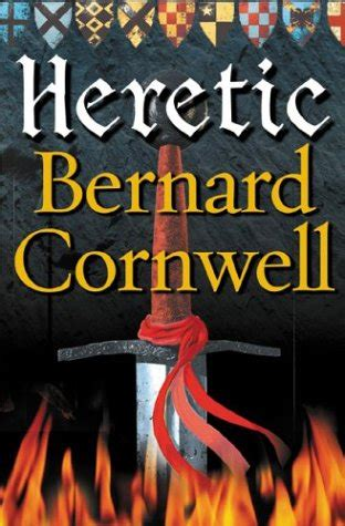 libro heretics libro the grail quest 3 heretic di bernard cornwell