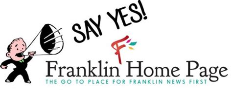 say yes to supporting franklin home page franklin home page