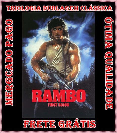 film gratis rambo 1 cole 231 227 o dvd filme rambo completa dublagem cl 225 ssica hebert