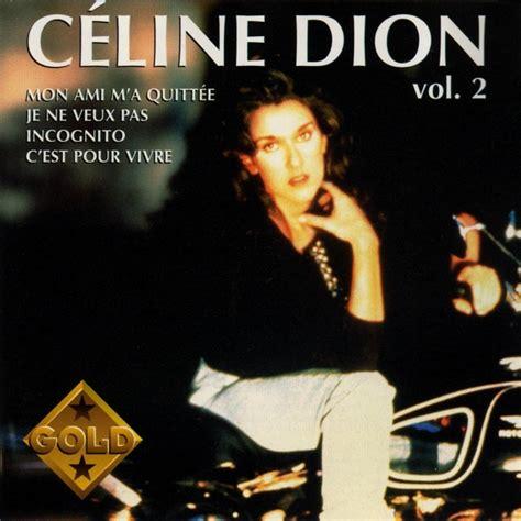 hotbloods 2 coldbloods volume 2 gold volume 2 compilation album dion the