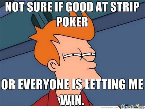 Meme Strip - 45 best images about casino meme on pinterest plays