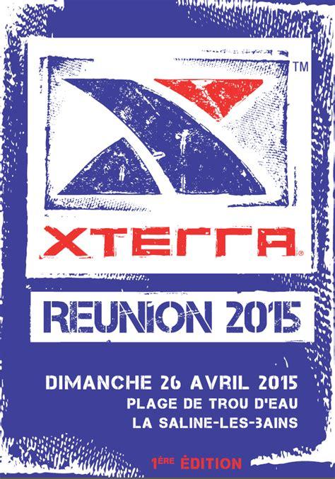 Calendrier Xterra 2015 1 232 Re 233 Dition De Xterra R 233 Union Ce Weekend 224 La Saline Les