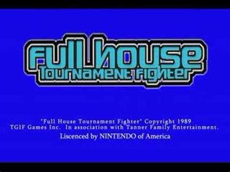 full house tournament fighter full house tournament fighter youtube