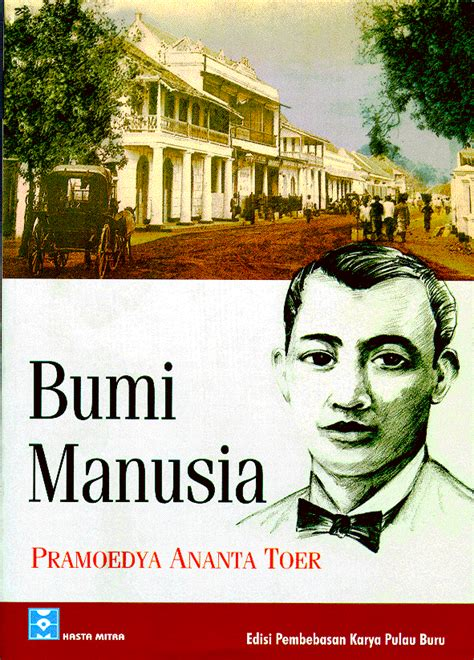 this earth of mankind buru quartet pramoedya ananta toer a committment to struggle latitudes