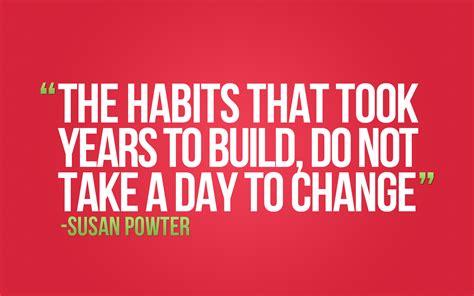 Habits Quotes Quotesgram Quotes On Healthy Habits Quotesgram