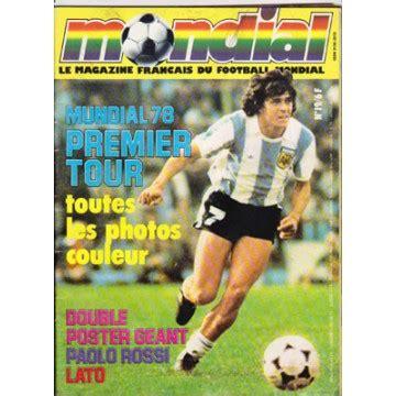Magazine En Francais by Magazine Fran 231 Ais Du Football Mondial N 176 19 Mundial 78