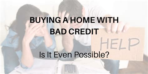 can i buy a house with poor credit score buying a home with bad credit can you do it c4d crew