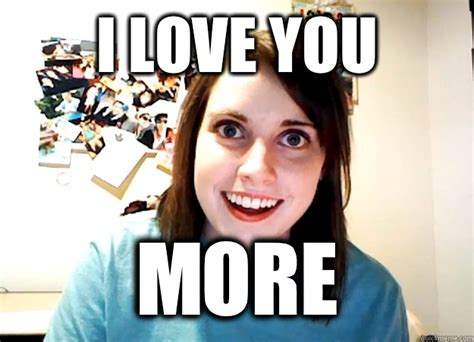 I Love You More Meme - i love you more memes www imgkid com the image kid has it