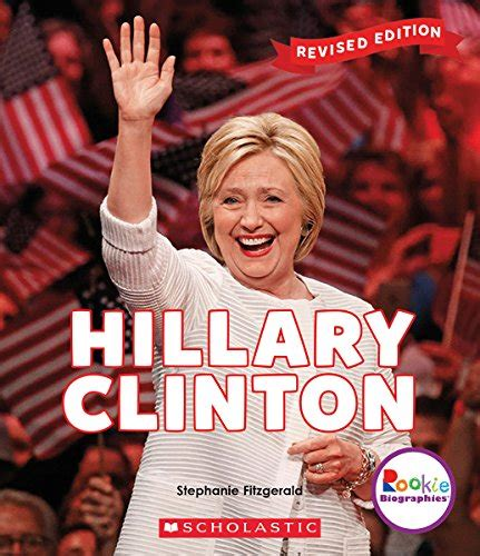 hillary clinton biography in english hillary clinton rookie biographies