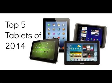 best tablet of 2014 top 5 tablets of 2014