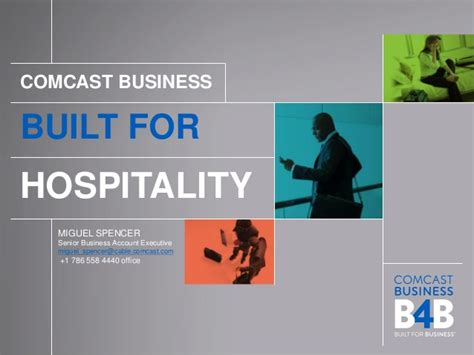 Comcast Business Account Executive by Built For Hospitality Comcast Business Call 786 558 4440