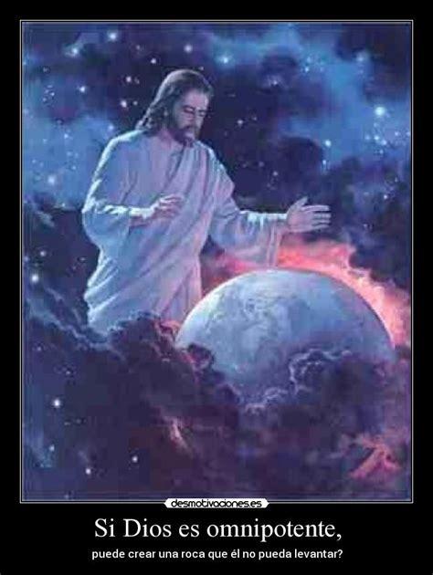 Imagenes De Dios Omnipotente | si dios es omnipotente desmotivaciones