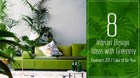 Worldwide Lighting 8 Interior Ideas With Pantone Greenery Excella Global