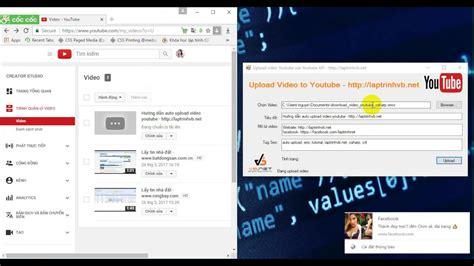 tutorial upload video youtube c tutorial auto upload video youtube using api v3