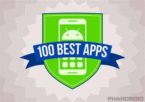 best android app best android apps phandroid