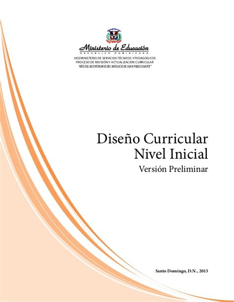 Diseño Curricular Educativo Dominicano Curriculo Inicial Ministerio De Educacion Republica Dominicana 2014