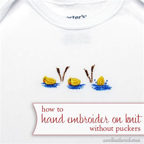 how to embroider on knit fabric embroidery on knit fabric needlenthread