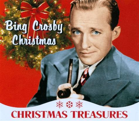 bing crosby holiday songs christmas treasures bing crosby christmas bing crosby
