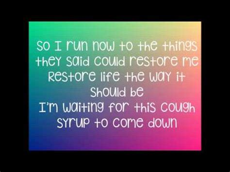 cough syrup song cough syrup young the giant lyrics youtube