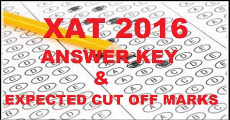 xat marks pattern xat 2016 official answer key download expected cut off