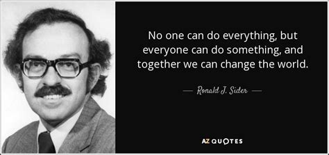 No Everything top 9 quotes by ronald j sider a z quotes