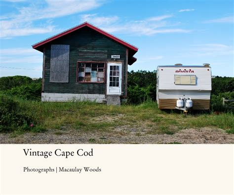 cape cod cookie company vintage cape cod by macaulay woods arts photography