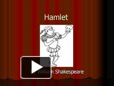 hamlet themes power ppt hamlet powerpoint presentation free to view id