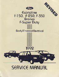 service manuals schematics 1992 ford f250 engine control 1992 ford bronco f150 f250 f350 f super duty econoline shop manual 2 volume set