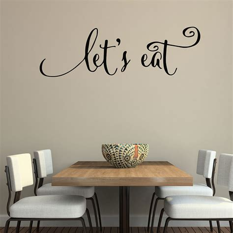 Wall Decals For Dining Room Wall Quotes Decals Let S Eat Kitchen Quotes Stickers Dining Room Wall Decals Vinyl Decal Family