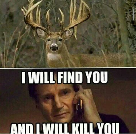 Deer Hunting Memes - its not gone this way for me this season hunting