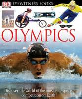the a global history of the olympics books dk eyewitness books olympics dorling kindersley