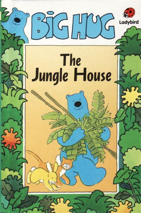 a big birthday hug books the jungle house ladybird book big hug series