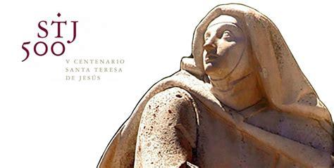 v centenario santa teresa de jes s viaje cultural a 193 vila 7 de marzo parroquia padre nuestro