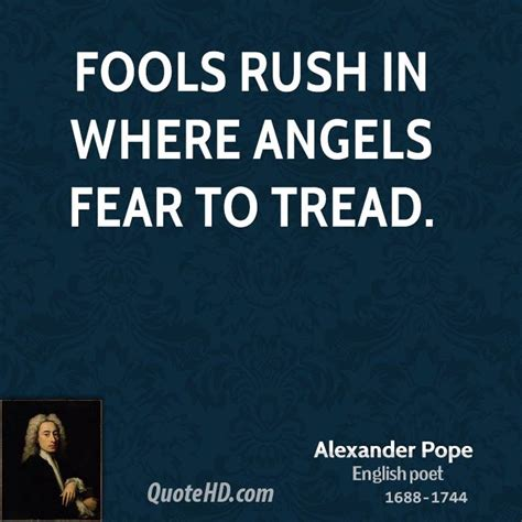 Fools In Where Fear To Tread Essay by Fools In Quotes Quotesgram