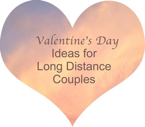 valentines day gifts for distance relationships interesting s day ideas for distance